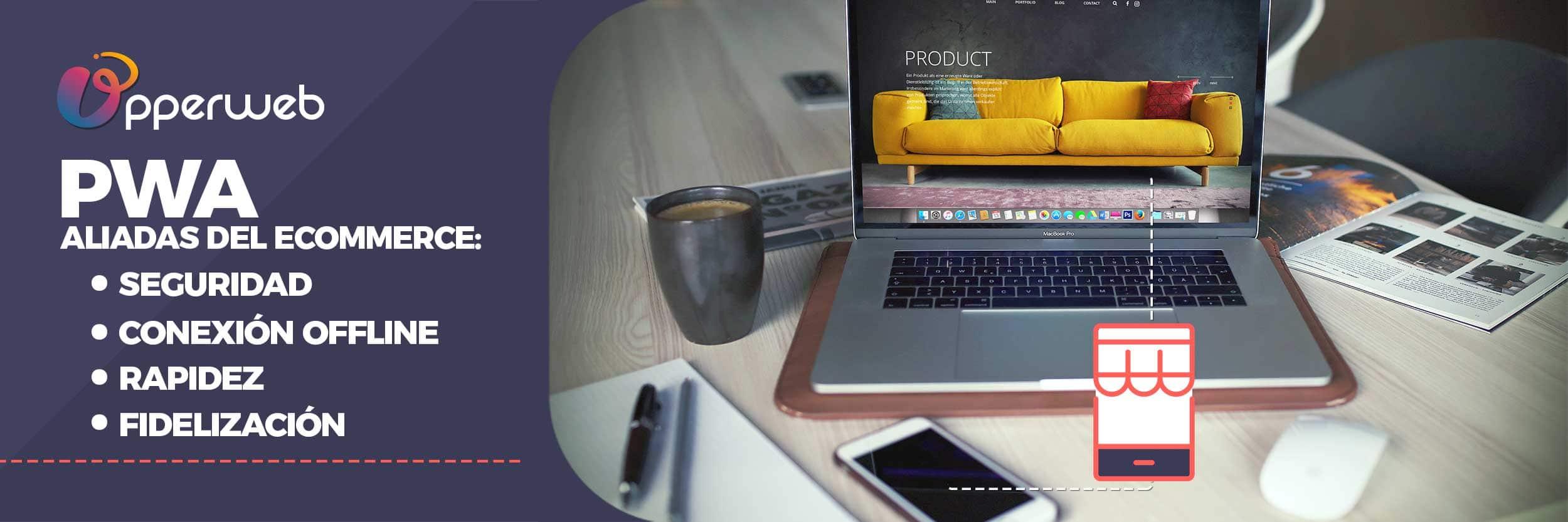 Aplicaciones Web Progresivas: aliadas del comercio electrónico