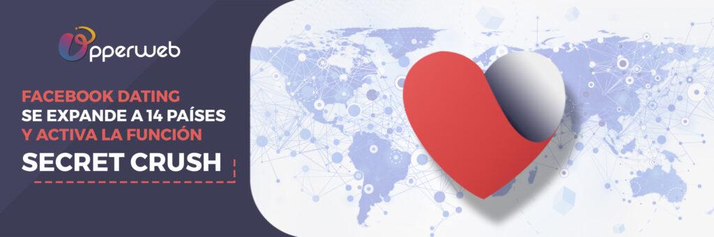 Facebook Dating se expande a 14 países y activa la función Secret Crush