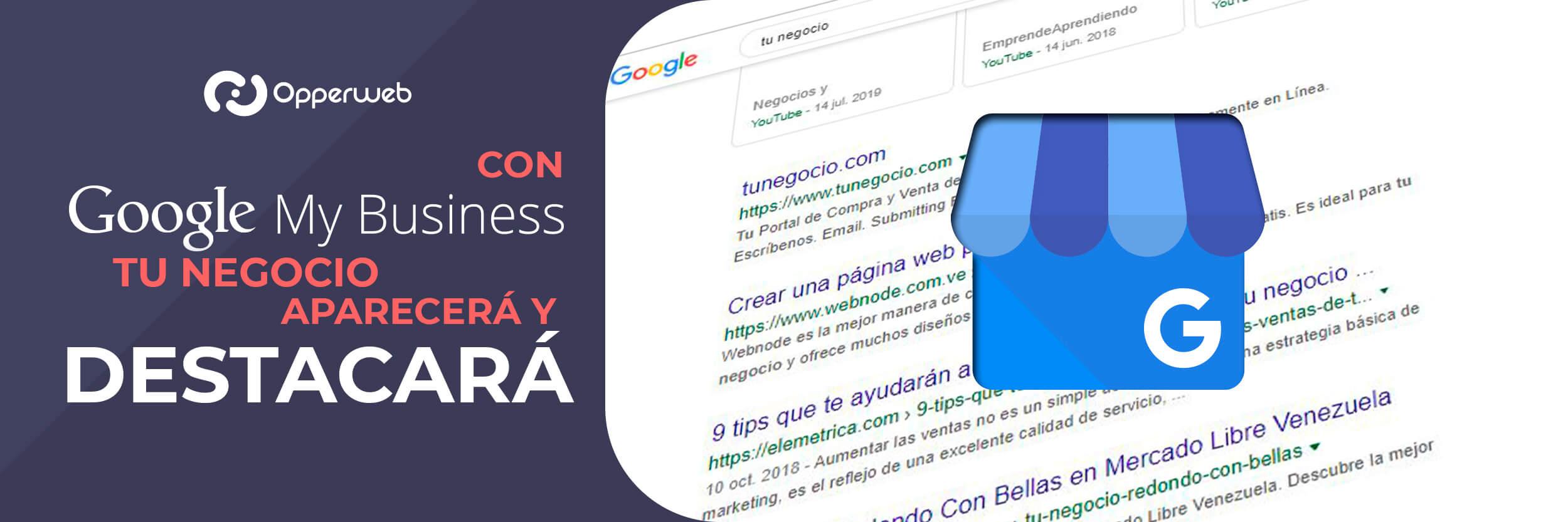 Con Google My Business tu negocio aparecerá en el buscador y destacará
